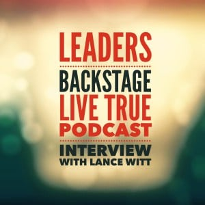 """Featured image for """"Leaders Backstage: An Interview With Lance Witt"""""""